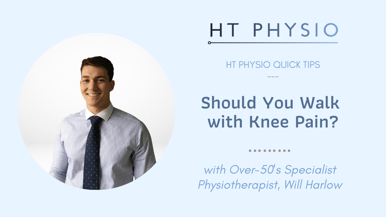should you walk with knee pain, HT Physio quick tips, knee pain physio